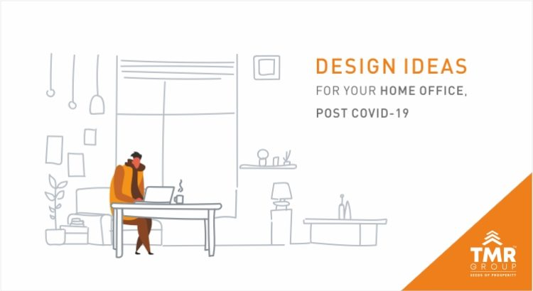 Design ideas for your Home office, post COVID-19
