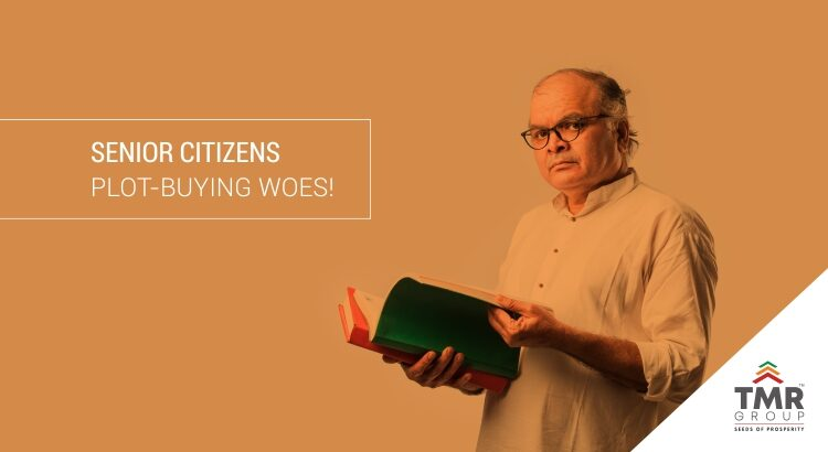Senior Citizens' Plot Buying Woes